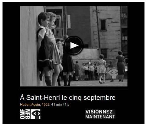 Lien vers le site de l'ONF. Visionner À Saint-Henri le 5 septembre.