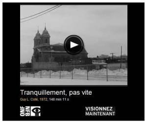 Film Tranquilement pas vite. Guy L. Côté, 1972. ONF